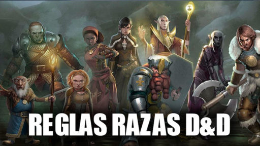 Reglas razas dungeons and dragons